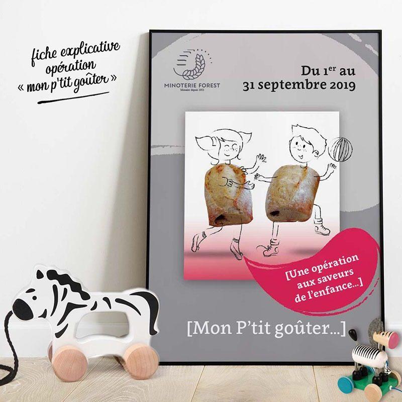 Réalisationd 'une affiche publicitaire Minoterie Forest pour l'animation Mon P'tit Goûter
